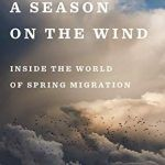 "Just in Time: Kenn Kaufman's ""A Season on the Wind"" - a review"