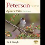 Peterson Reference Guide to Sparrows of North America: A Review by a Sparrow Fan